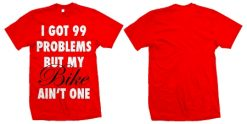 Time 2 Shine - 99 Problems Tee - Red